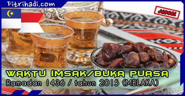(Jadual) Waktu Buka Puasa Dan Imsak 2015 - Melaka