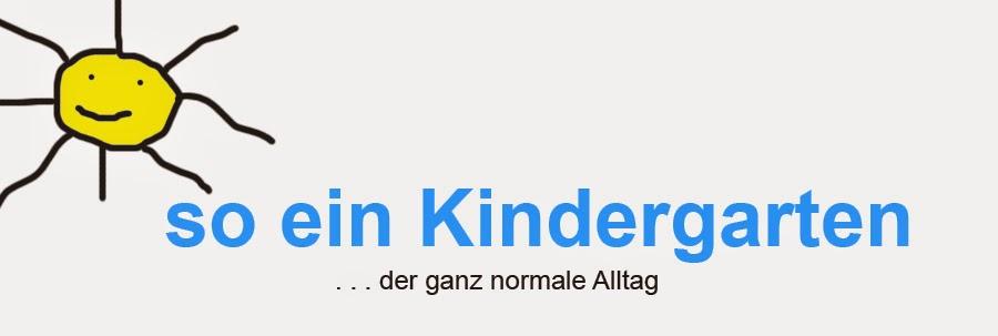 so ein Kindergarten