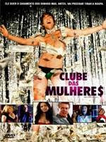Download Clube Das Mulheres Dublado AVI & RMVB DVDRip + Torrent