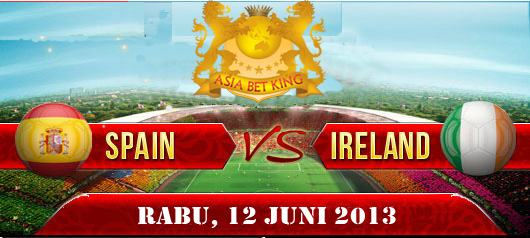 Prediksi Skor Spanyol VS Irlandia Utara Friendly Match 12 Juni 2013