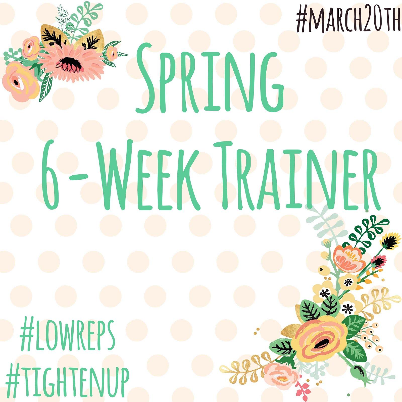 Spring 6-Week Trainer