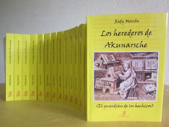 Los herederos de Akunasrche- Rody Morión