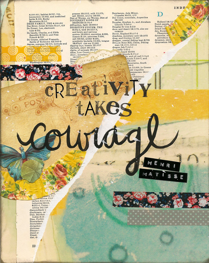 Creativity takes courage - inspiring quote from Henri Matisse. Collage by Lesley Myrick Art + Design.