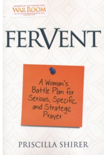 To Complete the Bible Study Fervent By Priscilla Shirer simply click the picture of the book!