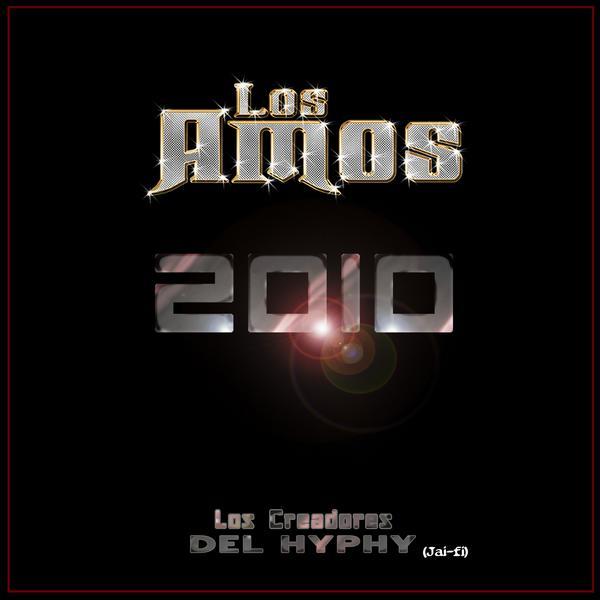 Los Amos De Nuevo Leon - 2010 CD Album 2010