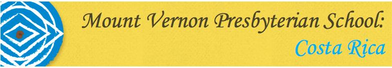 Mount Vernon Presbyterian School: Costa Rica 2016