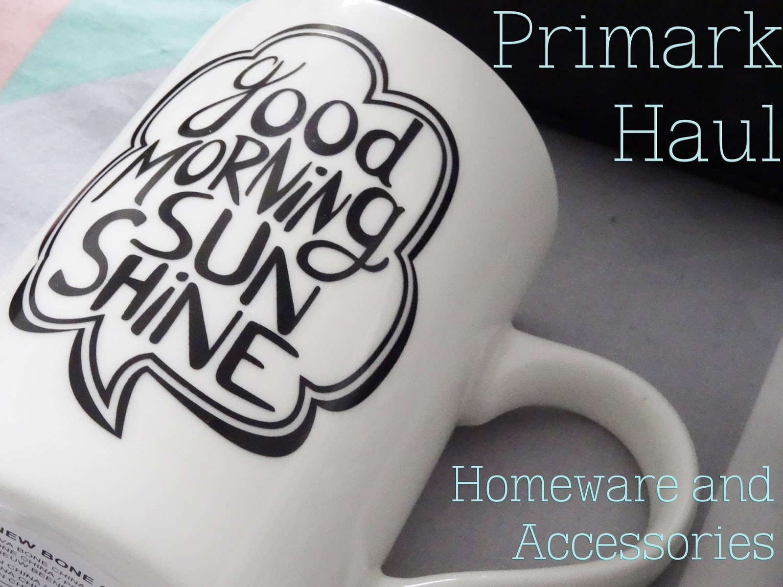 Something to say fashion primark haul homeware and for Cute homeware accessories