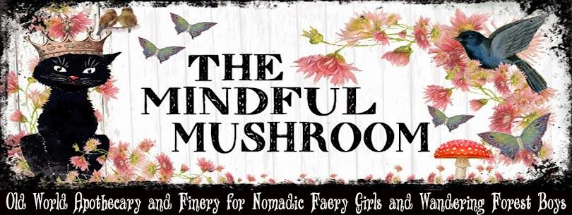 The Mindful Mushroom