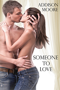 Someone to Love by Addison Moore