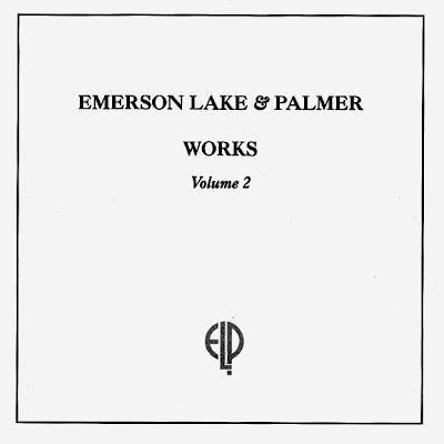 Emerson, Lake & Palmer - Works Volume 2 1977 (UK, Symphonic Prog)