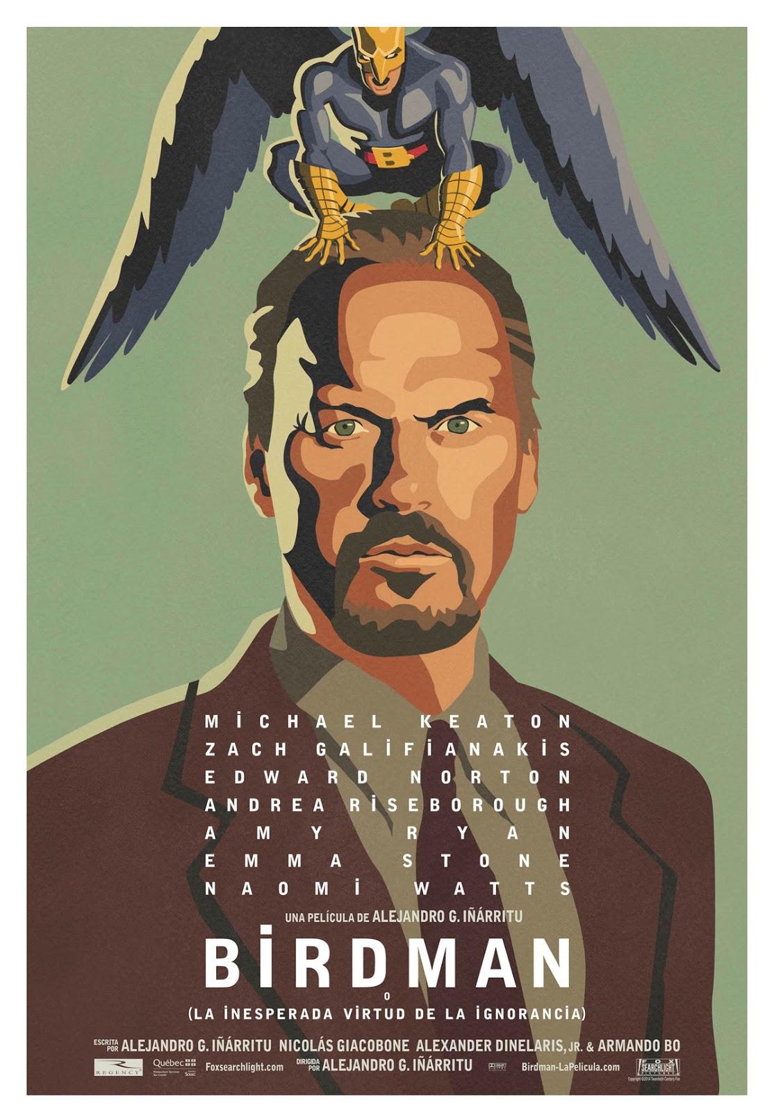 Birdman, o la inesperada virtud de la ignorancia, Alejandro González Iñárritu. Con Michael Keaton, Emma Stone, Edward Norton, Zach Galifianakis, Naomi Watts