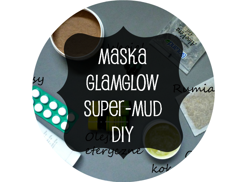 Maska GlamGlow Super-mud DIY - zrób ją sama!