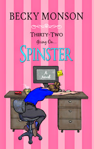Thirty-Two Going on Spinster $50 Book Blast