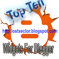 Top 10 [Ten] Widgets For Blogger