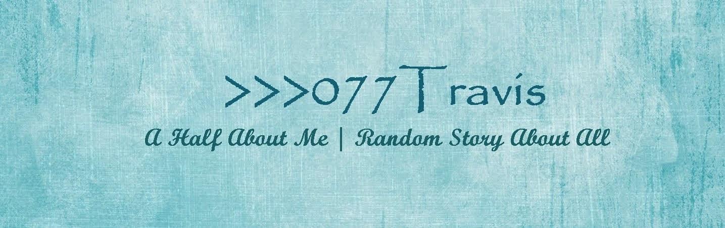 >>>077Travis