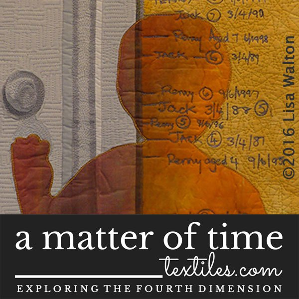 A Matter of Time Textile Exhibition