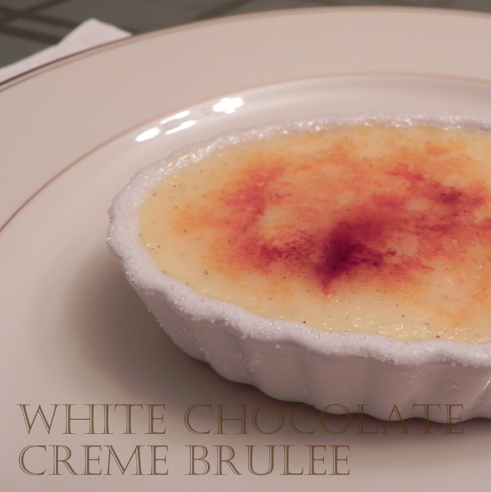 Gift of Simplicity: White Chocolate Creme Brulee