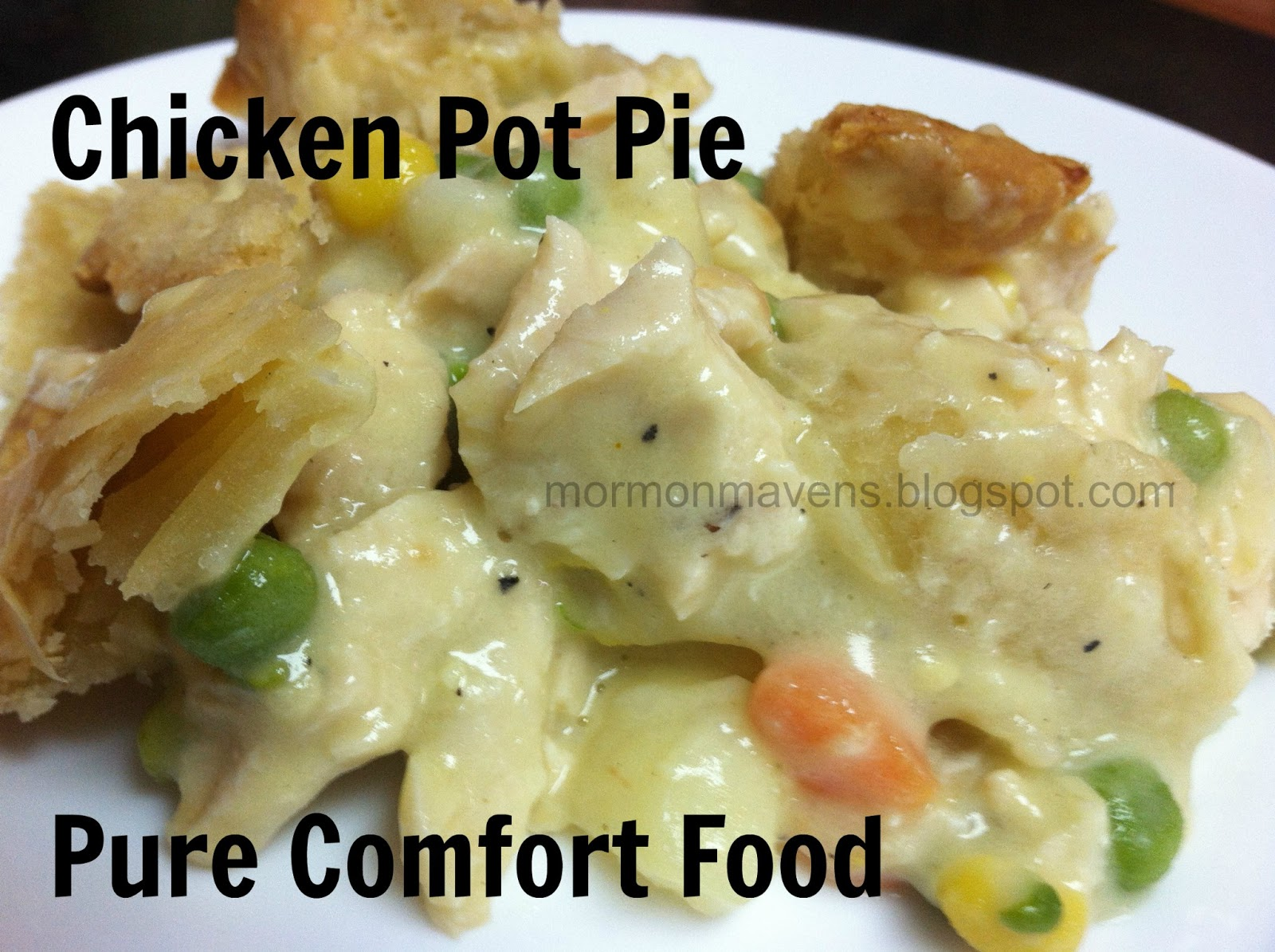 Mormon Mavens in the Kitchen: Homemade Chicken Pot Pie