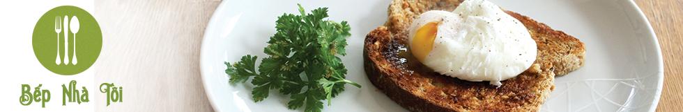 Bếp Nhà Ta - Blog dạy nấu ăn