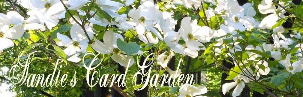 Sandie's Card Garden