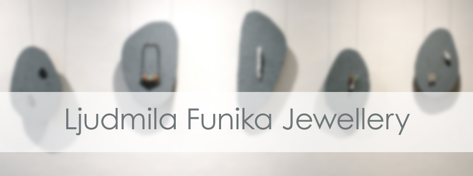 Ljudmila Funika Jewellery Art