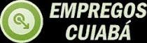 """""""EMPREGOS CUIABÁ"""""""