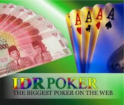 IDRPOKER. COM Agen Texas Poker Online Indonesia Terpercaya