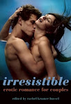Irresistible: erotic romance for couples