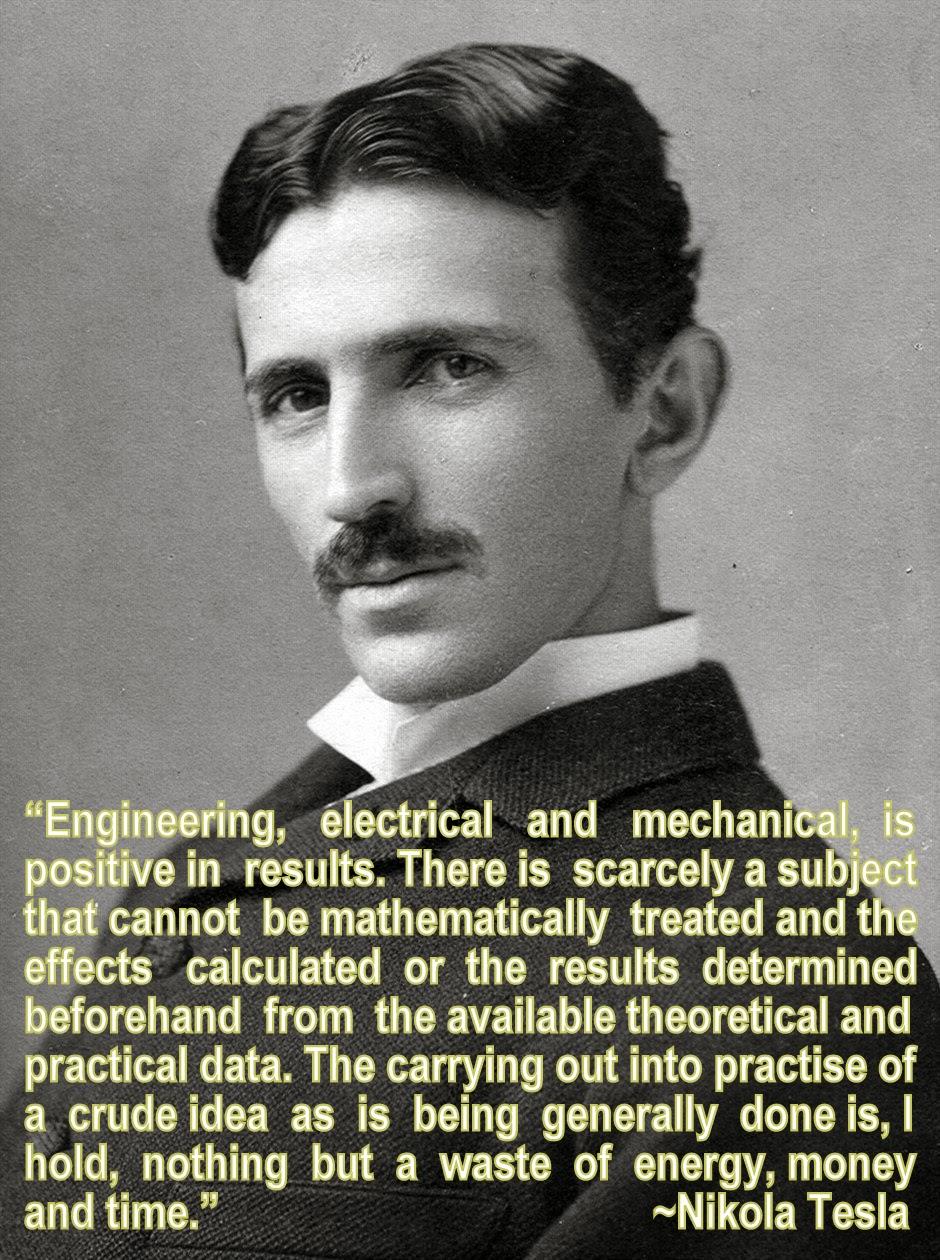 Nikola Tesla Quotes | Engineering Quote Of The Week Nikola Tesla An Engineer S Aspect