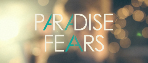 Paradise Fears - Tuesday Tunes