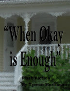 """When Okay is Enough"""