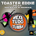 Toaster Eddie Feat Selecta K-naman - Mexe Tudo (Zumba) [Prod. Dehco Wanlu]