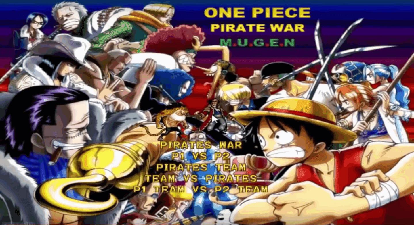 Free Download Game One Piece Pirate War Mugen (Hi-Res) | Games4anime