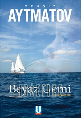 Beyaz Gemi (Cengiz AYTMATOV) Uzun Özeti