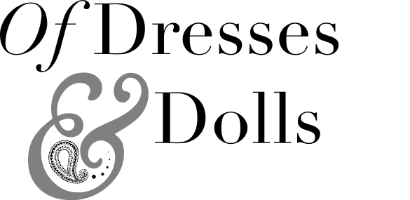 Of Dresses and Dolls