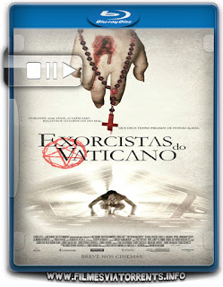 Exorcistas do Vaticano Torrent - BluRay Rip 720p e 1080p Dublado