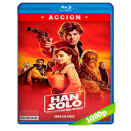 Han Solo: Una historia de Star Wars (2018) Full HD 1080p Audio Dual Latino-Ingles