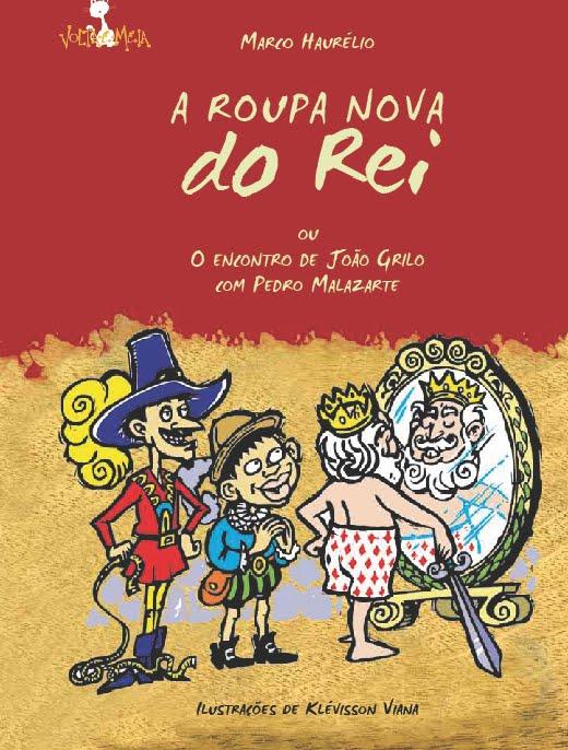 A Roupa Nova do Rei ou O Encontro de João Grilo com Pedro Malazarte