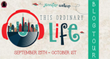 http://fantasticflyingbookclub.blogspot.com/2015/08/tour-schedule-this-ordinary-life-by.html