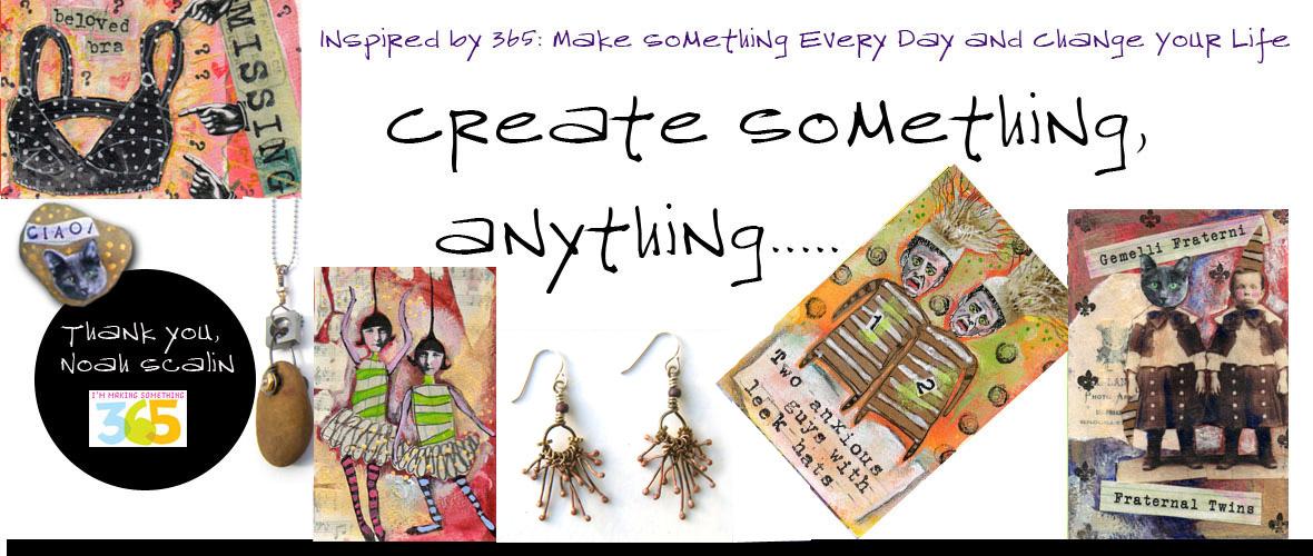 Create Something,  Anything...