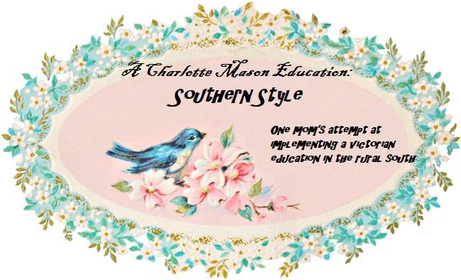 A Charlotte Mason Education: Southern Style