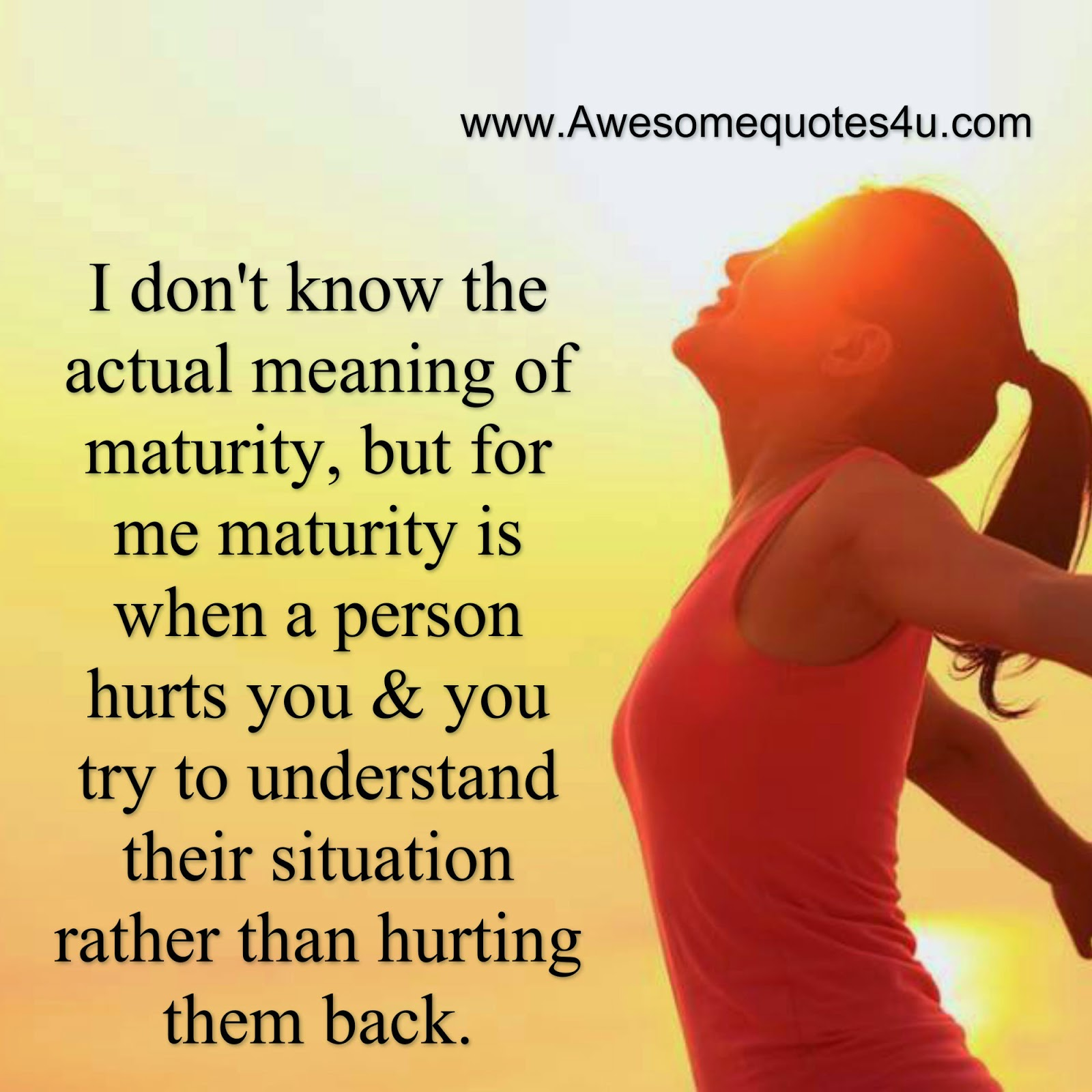 Maturity Quotes Mesmerizing Quotes When A Person Hurts You