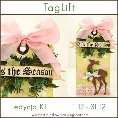 http://art-piaskownica.blogspot.com/2014/12/tag-lift-edycja-ki.html