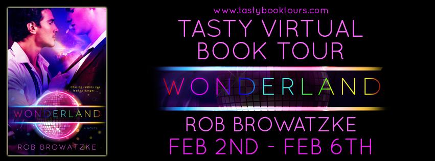 http://www.tastybooktours.com/2015/01/wonderland-by-rob-browatzke.html