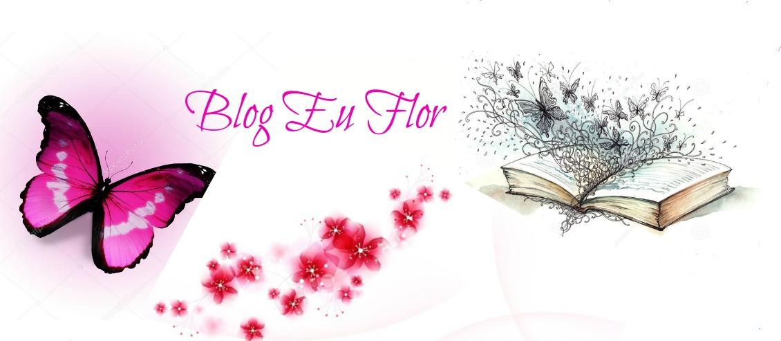 Blog Eu Flor