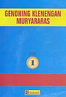 Judul Buku : GENDHING KLENENGAN MURYARARAS Jilid 1 Pengarang : Drs. R.M.S. GitoSaprodjo Penerbit : Cendrawasih