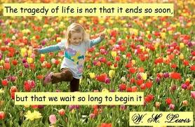 Tragedy-life-not-ends-soon-but-wait-long-begin