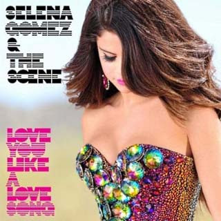 Selena Gomez And The Scene-Love You Like A Love Song