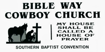 Bible Way Cowboy Church