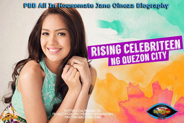 PBB All In Housemate Jane Oineza Biography